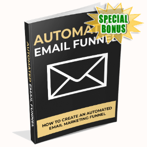 Special Bonuses - April 2020 - Automated Email Funnel
