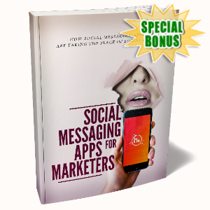 Special Bonuses - April 2020 - Social Messaging Apps For Marketers Pack