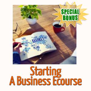 Special Bonuses - April 2020 - Starting A Business Ecourse