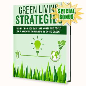 Special Bonuses - April 2020 - Green Living Strategies Pack