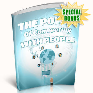 Special Bonuses - April 2020 - The Power Of Connecting With People