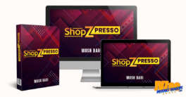 ShopZPresso Review and Bonuses