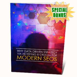 Special Bonuses - May 2020 - Why Data Driven Strategy Via AB Test Is Crucial For Modern SEOS