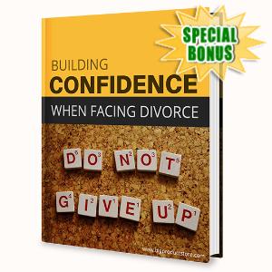 Special Bonuses - May 2020 - Building Confidence When Facing Divorce