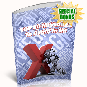 Special Bonuses - May 2020 - Top 10 Mistakes To Avoid In IM
