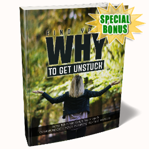 Special Bonuses - May 2020 - Find Your Why To Get Unstuck Pack