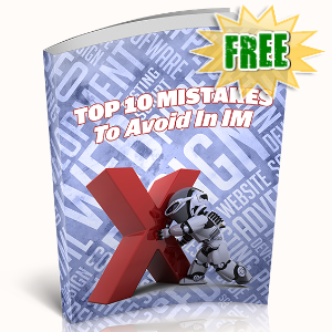 FREE Weekly Gifts - June 8, 2020 - Top 10 Mistakes To Avoid In IM