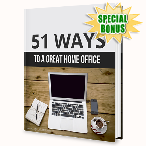 Special Bonuses - June 2020 - 51 Ways To A Great Home Office