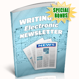 Special Bonuses - June 2020 - Writing An Electronic Newsletter