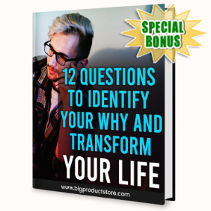 Special Bonuses - June 2020 - 12 Questions To Identify Your Why And Transform Your Life